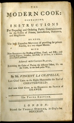 The Modern Cook: Containing Instructions for Preparing and Ordering Public Entertainments for the Tables of Princes, Ambassadors, Noblemen and Magistrates