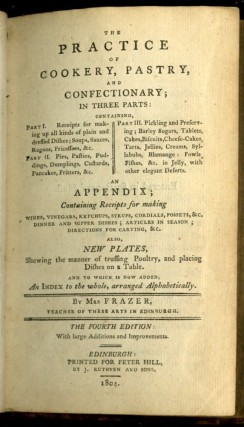 The Practice of Cookery, Pastry, Confectionary, Pickling, and Preserving
