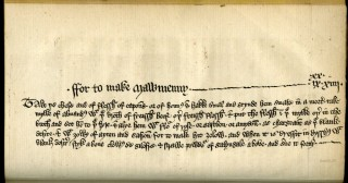 The Forme of Cury, a Roll of Ancient English Cookery, Compiled, about A.D. 1390, by the Master-Cooks of King Richard II...