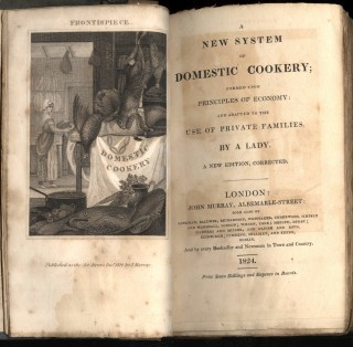 A New System of Domestic Cookery; Formed Upon Principles of Economy: and Adapted to the Use of Private Families