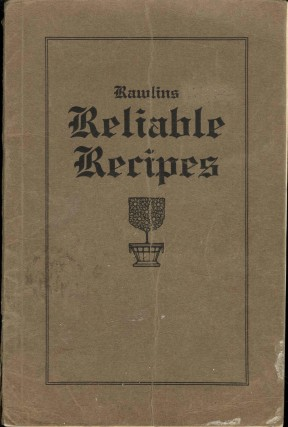Rawlins Reliable Recipes. Ladies' Aid Society of the First Methodist Episcopal Church