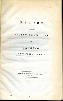 Report from the Select Committee on Gauging in the Port of London. anon