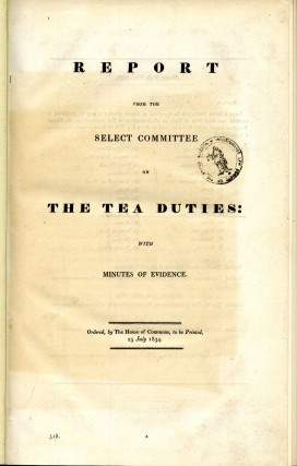 Report from the Select Committee on The Tea Duties [with] Adulteration of Tea, Coffee. anon