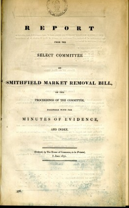 Report from the Select Committee on Smithfield Market Removal Bill. anon